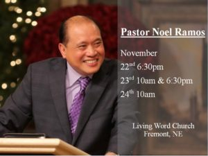Pastor Noel Ramos Nov. 22nd - 24th
